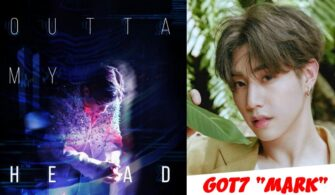 GOT7 Mark Outta will release a solo song called My Head